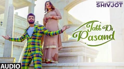 Jatt Di Pasand Lyrics in Hindi, Shivjot, Punjabi Songs Lyrics in Hindi, Lyrics in Hindi, Lyrics in English, Hindi Lyrics, English Lyrics