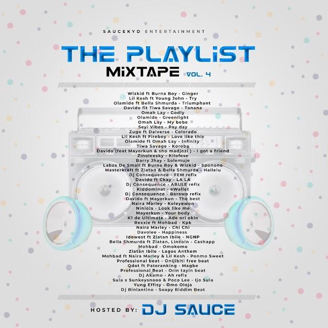 Mixtape: Dj Sauce - The Playlist Mix (Vol 4)