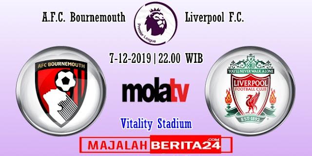 Prediksi AFC Bournemouth vs Liverpool — 7 Desember 2019