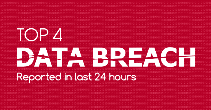 Top 4 Data Breaches reported in last 24 Hours