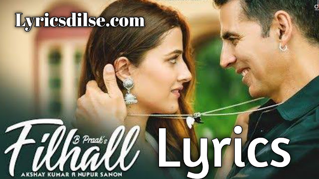 Filhaal Lyrics