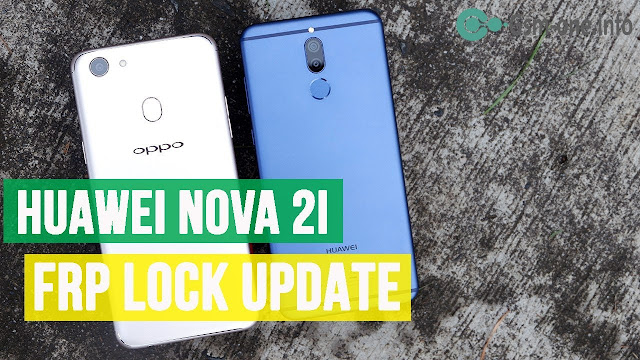 Bypass FRP Google Account on Huawei Nova 2i RNE-L22