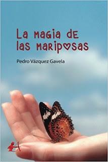La Magia de las Mariposas - Pedro Vázquez Gavela
