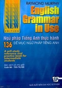 English Grammar In Use - Ngữ Pháp Tiếng Anh Thực Hành - Raymond Murphy
