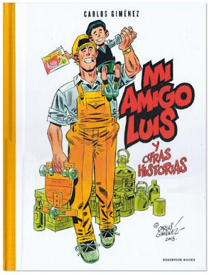 Mi amigo Luis comic de Carlos Giménez Reservoir Books