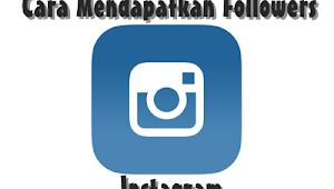 Cara Mendapatkan Banyak Followers Instagram Tanpa Following