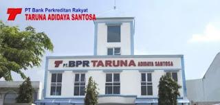 PT Bank Perkreditan Rakyat Taruna Adidaya Santosa Kudus Membuka Lowongan Kerja Sebagai Staf Teknologi Informasi, & Staf Operasional