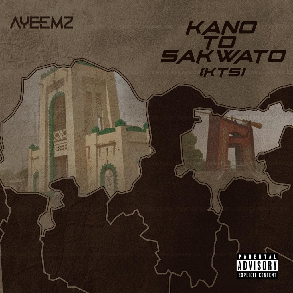 [Music Album] Ayeemz - Kano to Sakwato (KTS) (6 tracks project) #Arewapublisize
