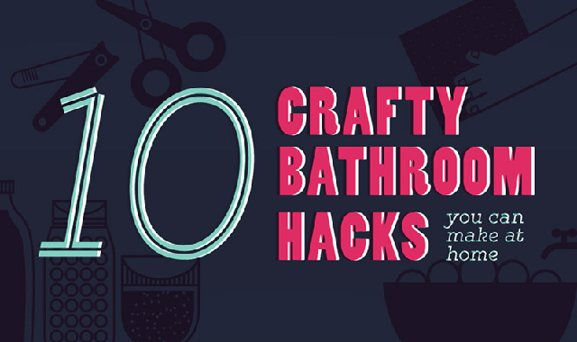 10 Crafty Bathroom Hacks You Can Make At Home #infographic
