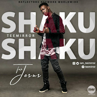 Music: TeeMirror – Shaku Shaku For Jesus || @iam_teemirror
