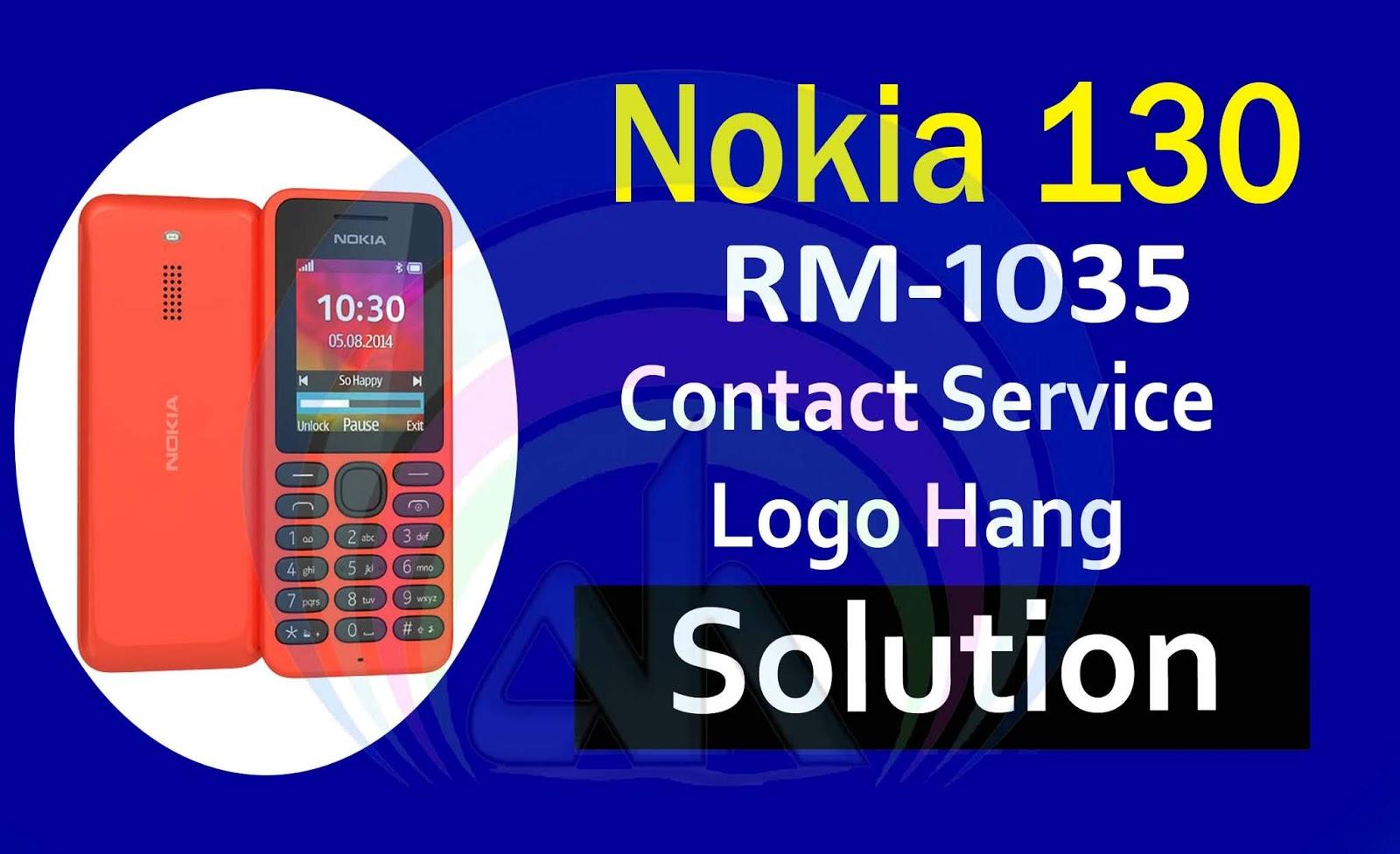 Nokia 130 RM-1035 Blinking on Nokia Logo and Contact Service
