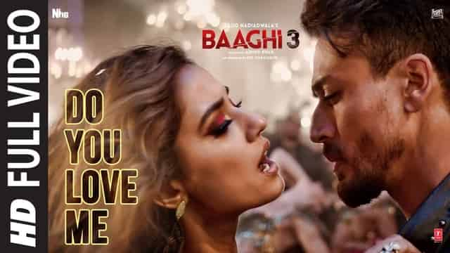 डू यू लव मि Do You Love Me Lyrics In Hindi - Baaghi 3