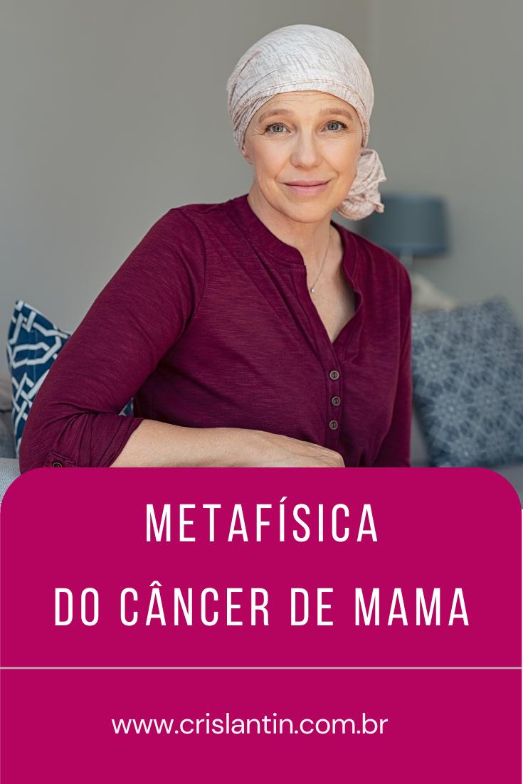 Metafísica do Câncer de Mama