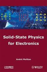 Solid State Physics for Electronics Download Free Ebook