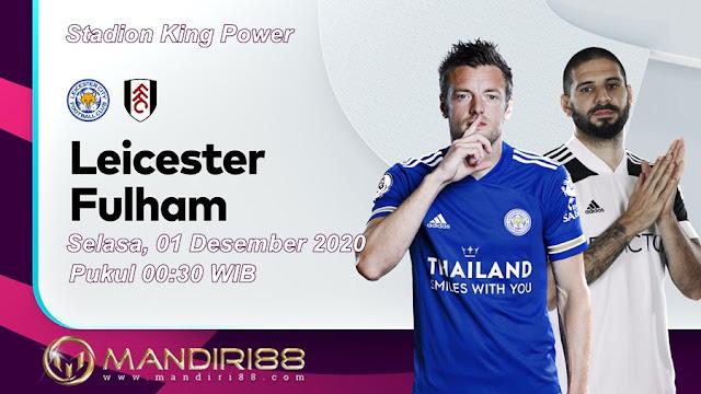 Prediksi Leicester City Vs Fulham, Selasa 01 Desember 2020 Pukul 00.30 WIB @ Mola TV