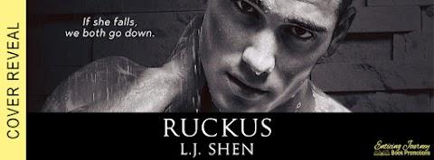 Cover Reveal: Ruckus,  de L.J. Shen