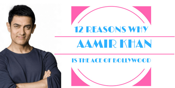 Why Superstar Aamir Khan Is Called The Ace Of Bollywood.