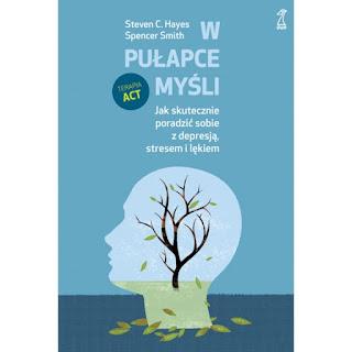 http://www.gwp.pl/13121,w-pulapce-mysli-jak-skutecznie-poradzic-sobie-z-depresja-stresem-i-lekiem.html