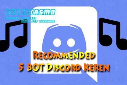 Bot Discord: Recommended 5 BOT Discord Keren
