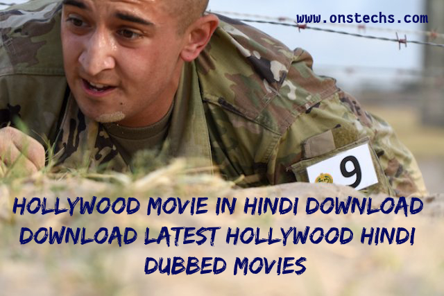 Hollywood movie in hindi download | Download Latest Hollywood hindi dubbed movies