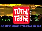 [Free] Bộ truyện audio trinh thám, kinh dị hot: Tử Thư Tây Hạ- Cố Phi Ngư (Trọn bộ 05 quyển)