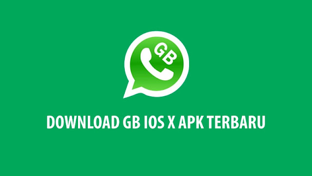 Download GB IOS X APK Terbaru