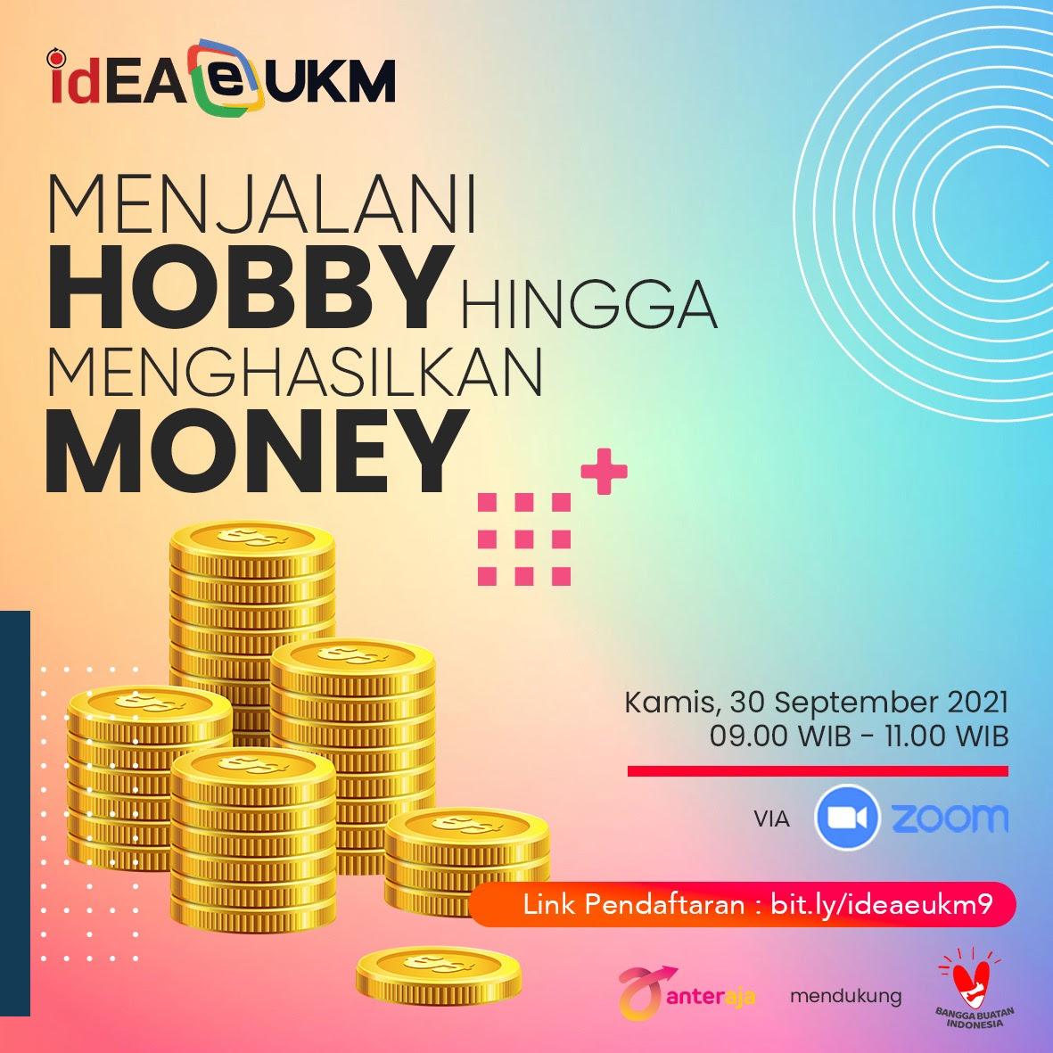 Workshop Online idEA EUKM: HOBBY jadi MONEY