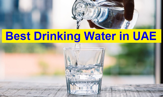 Best Drinking Water in UAE
