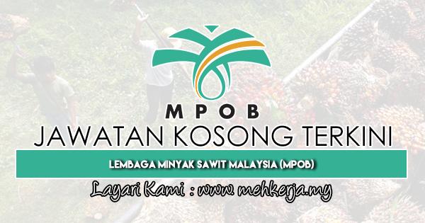 Jawatan Kosong Terkini 2019 di Lembaga Minyak Sawit Malaysia (MPOB)