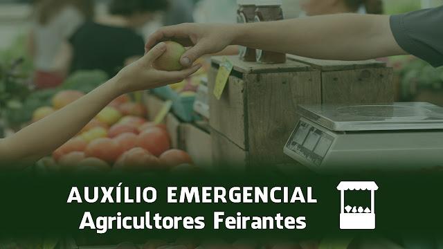 AUXÍLIO EMERGENCIAL Agricultores Feirantes