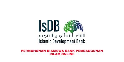 Permohonan Biasiswa Bank Pembangunan Islam (IsDB) 2020 Online