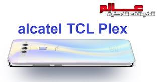 مواصفات الكاتيل تي سي ال بلكس alcatel TCL Plex متــــابعي موقـع عــــالم الهــواتف الذكيـــة مرْحبـــاً بكـم ، نقدم لكم في هذا المقال مواصفات و سعر  الكاتيل alcatel TCL Plex - هاتف/جوال/تليفون   الكاتيل alcatel TCL Plex  - البطاريه/ الامكانيات و الشاشه و الكاميرات  الكاتيل alcatel TCL Plex - مميزات  الكاتيل alcatel TCL Plex - مواصفات هاتف الكاتيل تي سي ال بلكس