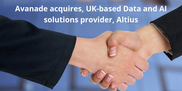 Avanade acquires, UK-based Data and AI solutions provider, Altius