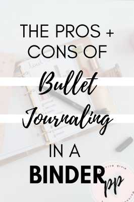Pros + Cons of Bullet Journaling in a Binder