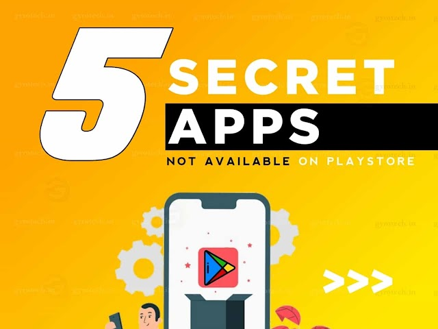 5 Secret Apps Not Available On Playstore | You Should Download These Apps