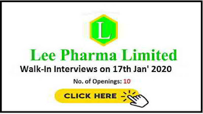 Lee Pharma walk-in interview for Quality Control on 17th Jan' 2020