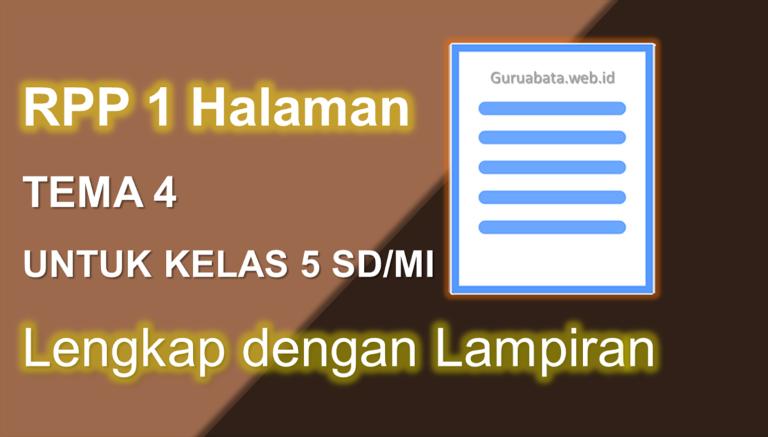 Contoh RPP 1 Halaman Kelas 5 Tema 4 Lengkap Dengan Lampiran