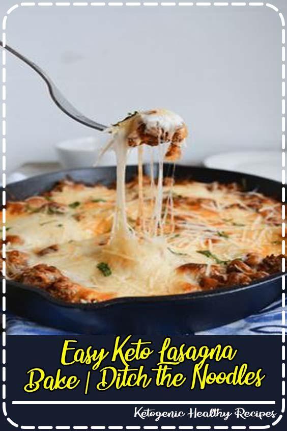This Keto Lasagna Bake ditches the noodles Easy Keto Lasagna Bake | Ditch the Noodles