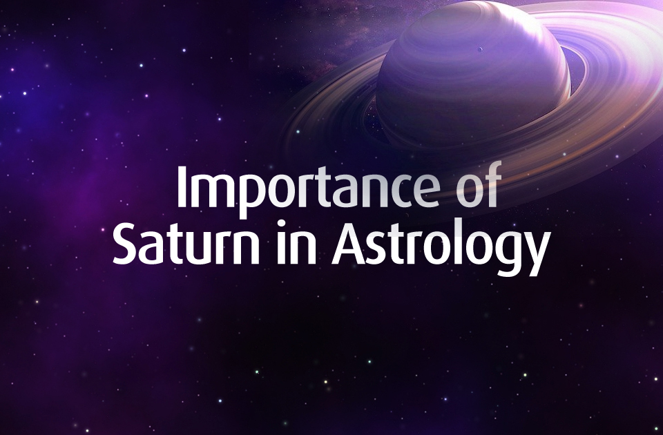 Importance of Saturn in Astrology
