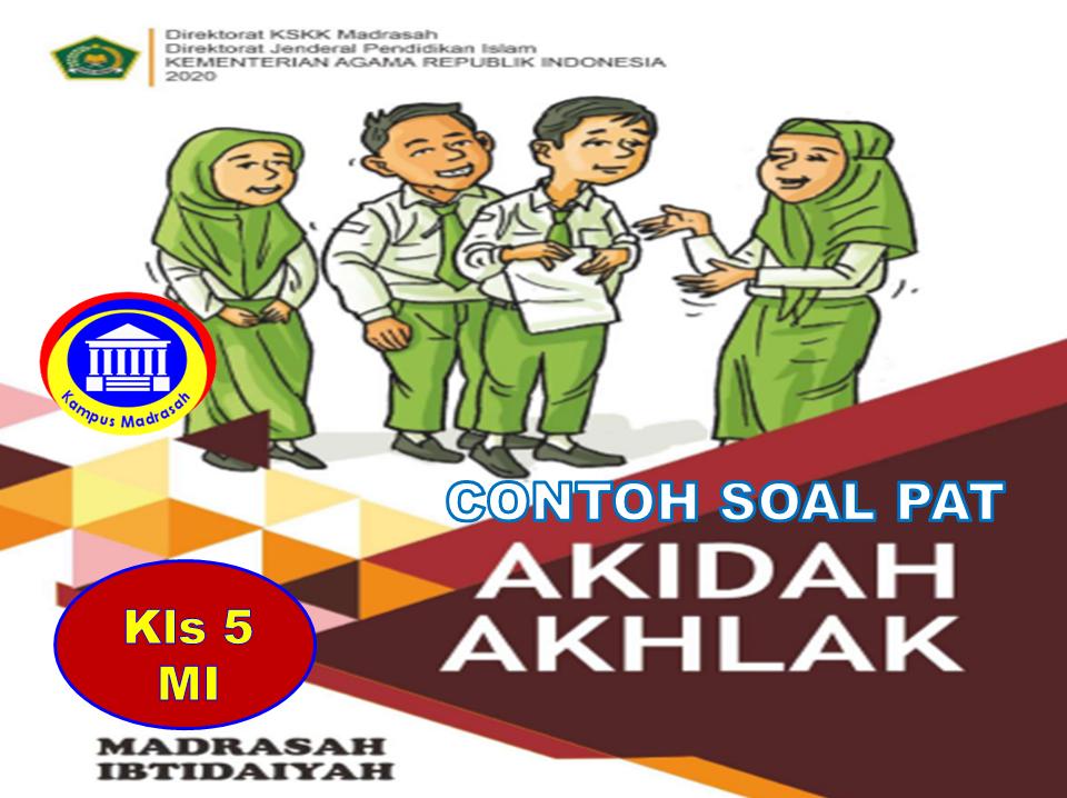 Soal PAT Akidah Akhlak Semester 2 Kelas 5