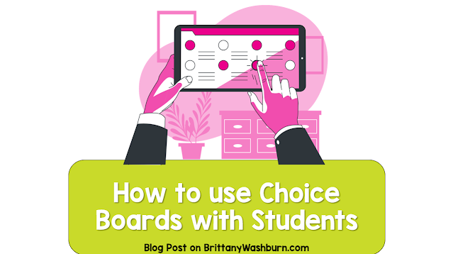 How to Use Choice Boards with Your Students