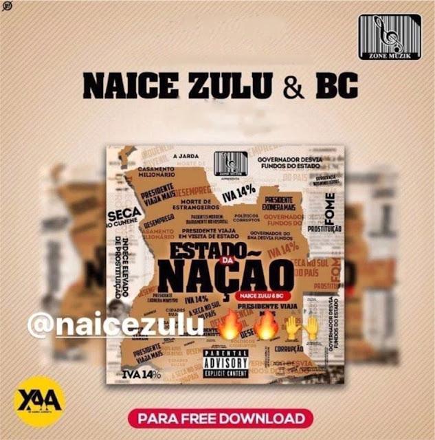 http://www.mediafire.com/file/qvliijxdku3gxnv/Naice_Zulo_%2526_BC_-_Estado_da_Na%25C3%25A7%25C3%25A3o.rar/file