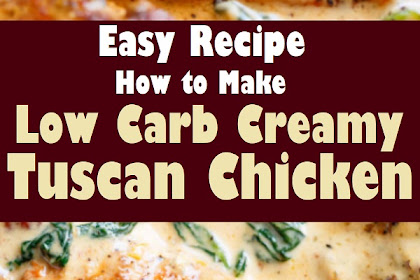 creamy tuscan chicken (low carb)