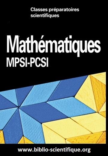 Livre : Mathématiques MPSI-PCSI Cap Prépa 1re année PDF