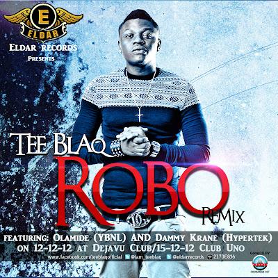 Tee_Blaq_ft_Olamide - Robo Remix