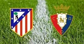 بث مباشر مشاهدة مباراة أتلتيكو مدريد وأوساسونا بث مباشر اليوم 17-06-2020 في الدوري الاسباني