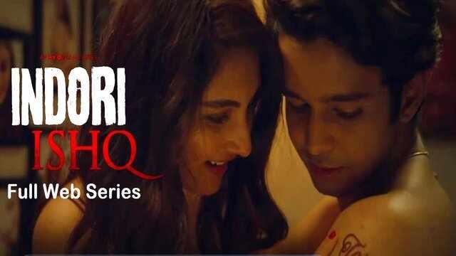Indori Ishq Full Web Series Watch Download Online Free
