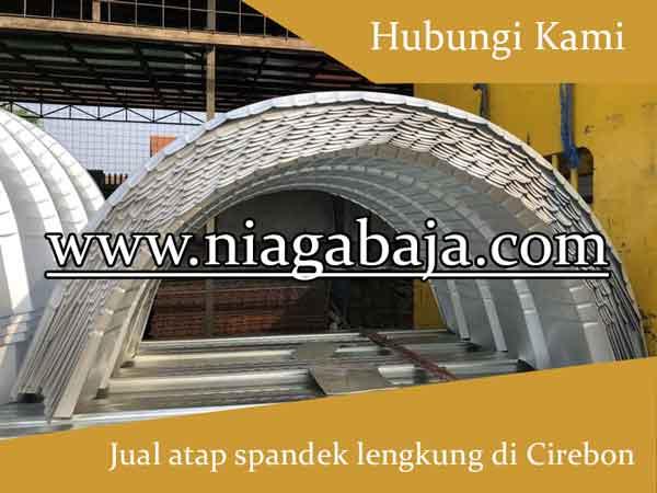 Harga Atap Spandek Lengkung Cirebon 2020