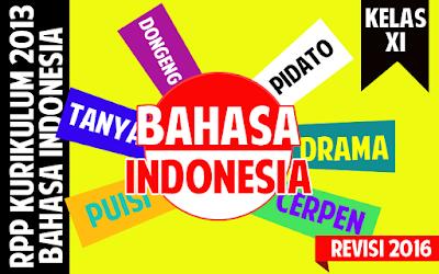 Download RPP Bahasa Indonesia SMA Kurikulum 2013 kelas XI Revisi 2016