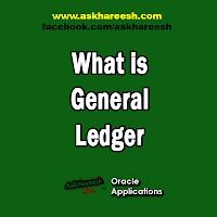 What is General Ledger, www.askhareesh.com